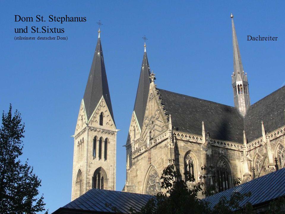 Dom St. Stephanus und St.Sixtus (stilreinster deutscher Dom) Dachreiter