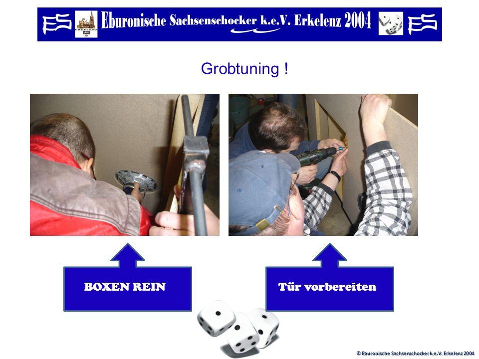 © Eburonische Sachsenschocker k.e.V. Erkelenz 2004 Weiter, immer weiter ! Es geht voranMusik muss sein