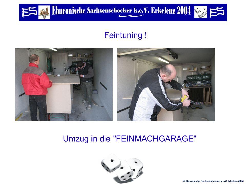 © Eburonische Sachsenschocker k.e.V. Erkelenz 2004 Grobtuning ! BOXEN REINTür vorbereiten