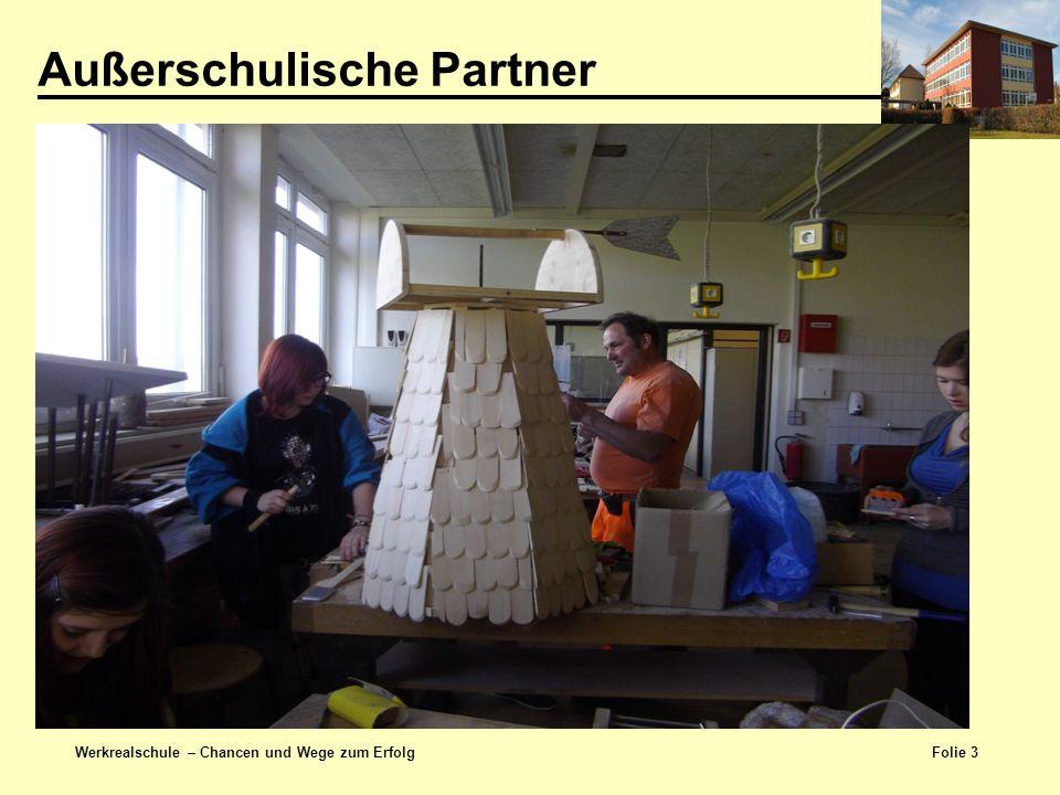 Folie 4 Werkrealschule – Chancen und Wege zum Erfolg Planung und Bau eines Gartenhäuschens