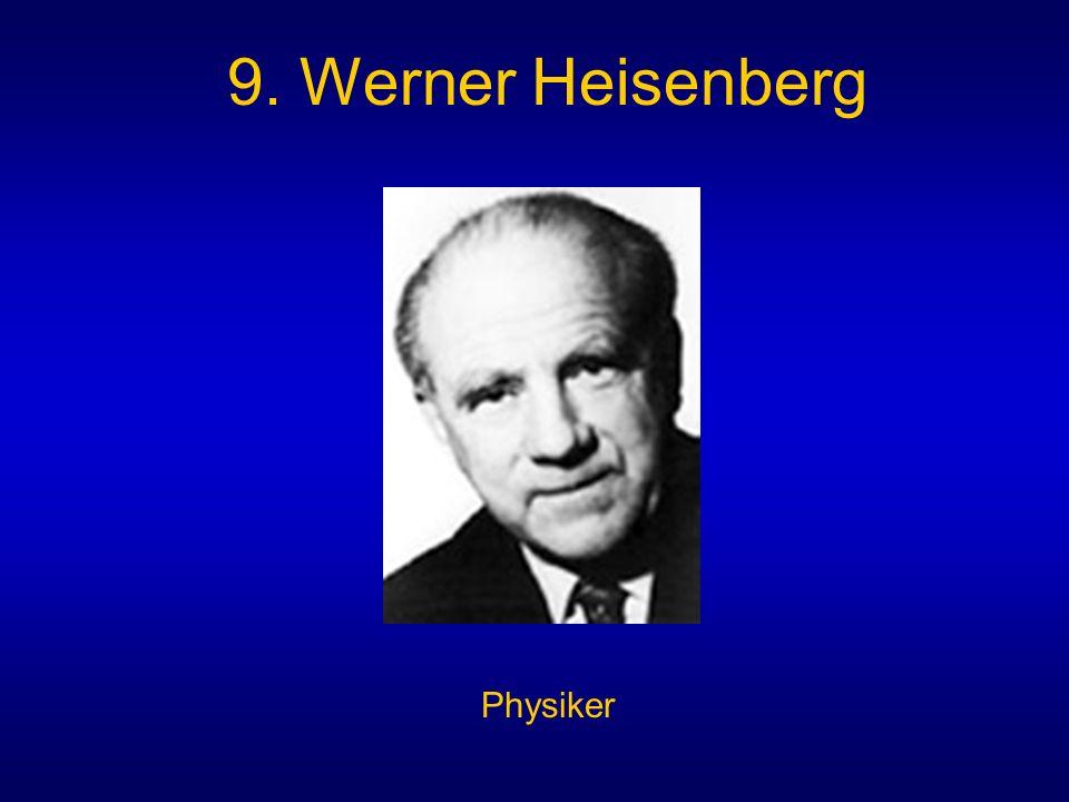 9. Werner Heisenberg Physiker