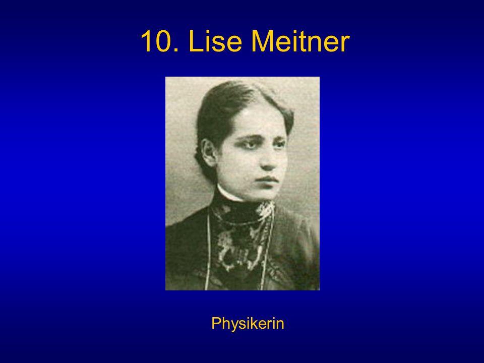 10. Lise Meitner Physikerin