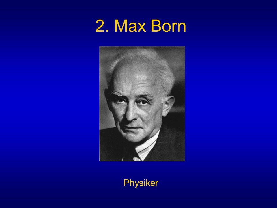 2. Max Born Physiker