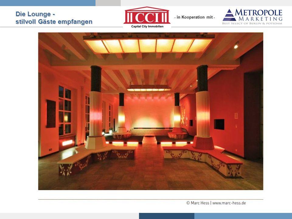 Die Lounge - stilvoll Gäste empfangen - in Kooperation mit -