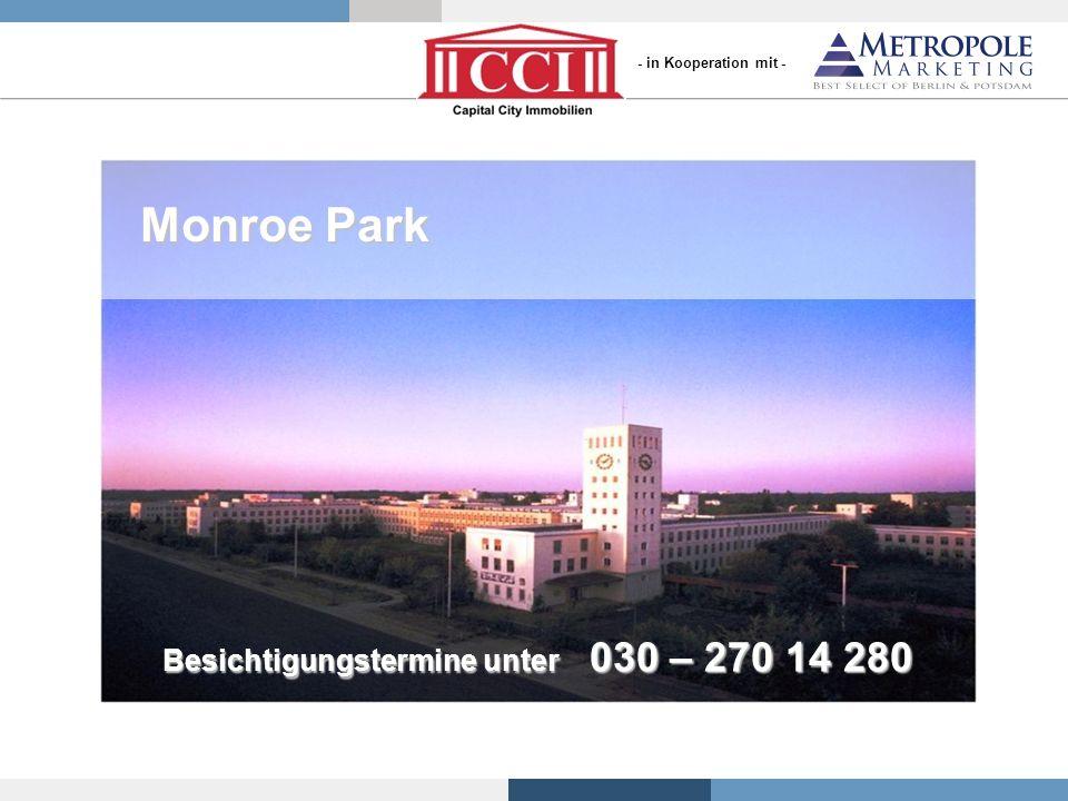 Monroe Park Besichtigungstermine unter 030 – 270 14 280 - in Kooperation mit -