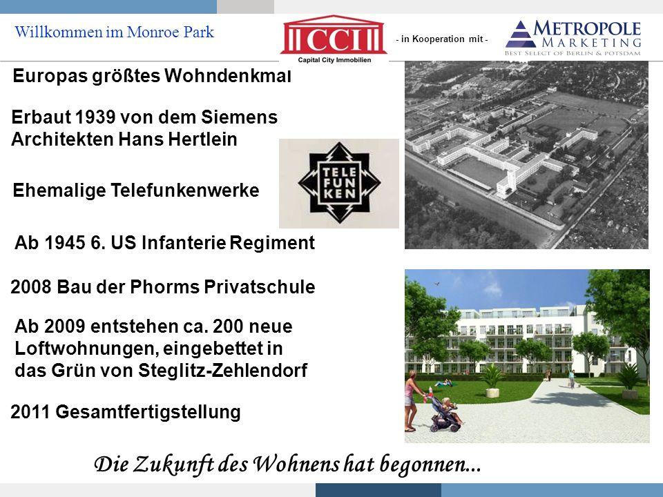 Ehemalige Telefunkenwerke Willkommen im Monroe Park Europas größtes Wohndenkmal Erbaut 1939 von dem Siemens Architekten Hans Hertlein Ab 1945 6. US In