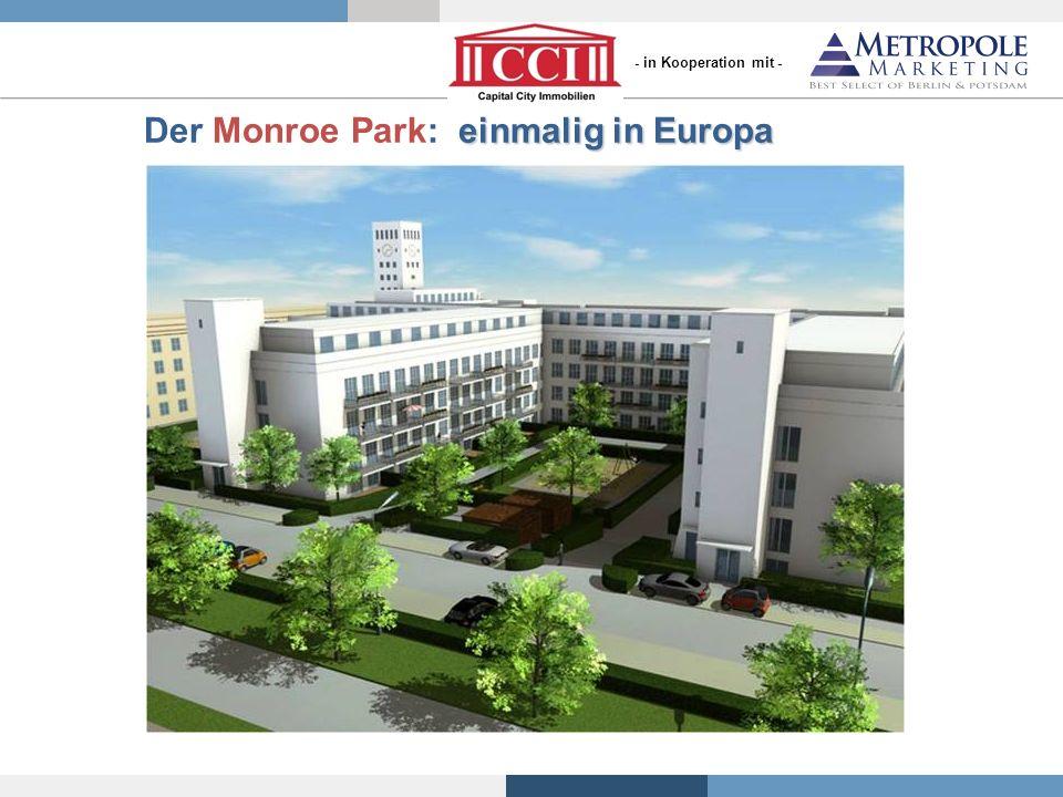einmalig in Europa Der Monroe Park: einmalig in Europa - in Kooperation mit -