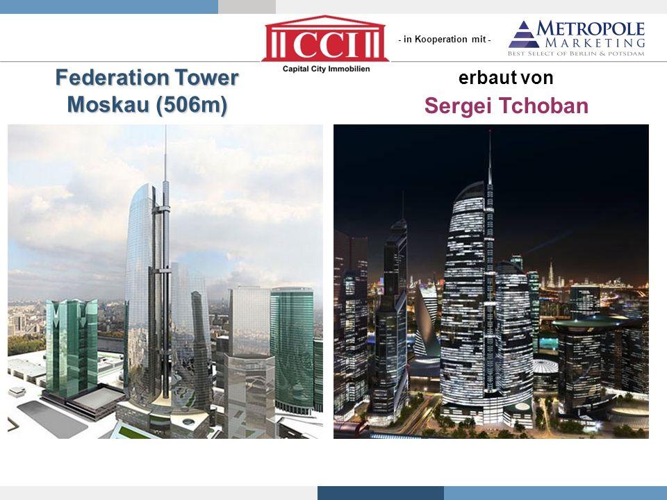 erbaut von Sergei Tchoban Federation Tower Moskau (506m) - in Kooperation mit -