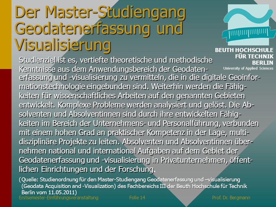 Der Master-Studiengang Geodatenerfassung und Visualisierung erfassung und -visualisierung zu vermitteln, die in die digitale Geoinfor- mationstechnolo