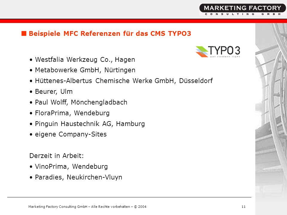 Marketing Factory Consulting GmbH – Alle Rechte vorbehalten – © 200411 Westfalia Werkzeug Co., Hagen Metabowerke GmbH, Nürtingen Hüttenes-Albertus Che