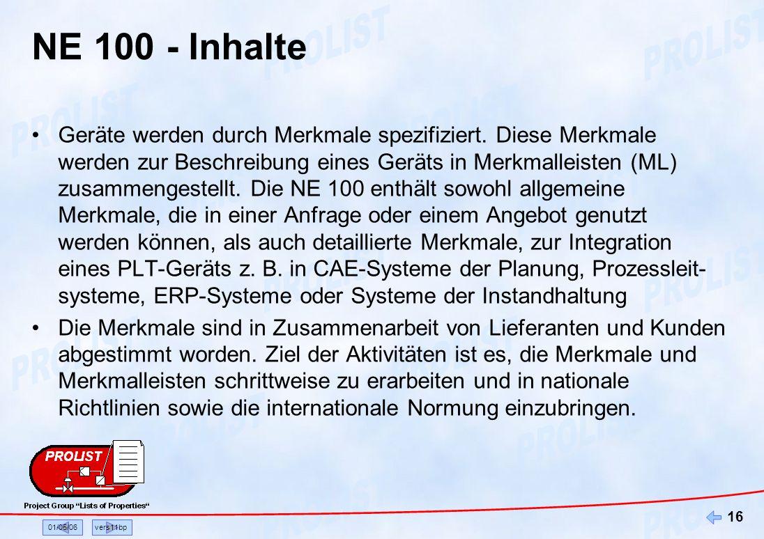 01/05/06vers11bp 16 NE 100 - Inhalte Geräte werden durch Merkmale spezifiziert. Diese Merkmale werden zur Beschreibung eines Geräts in Merkmalleisten