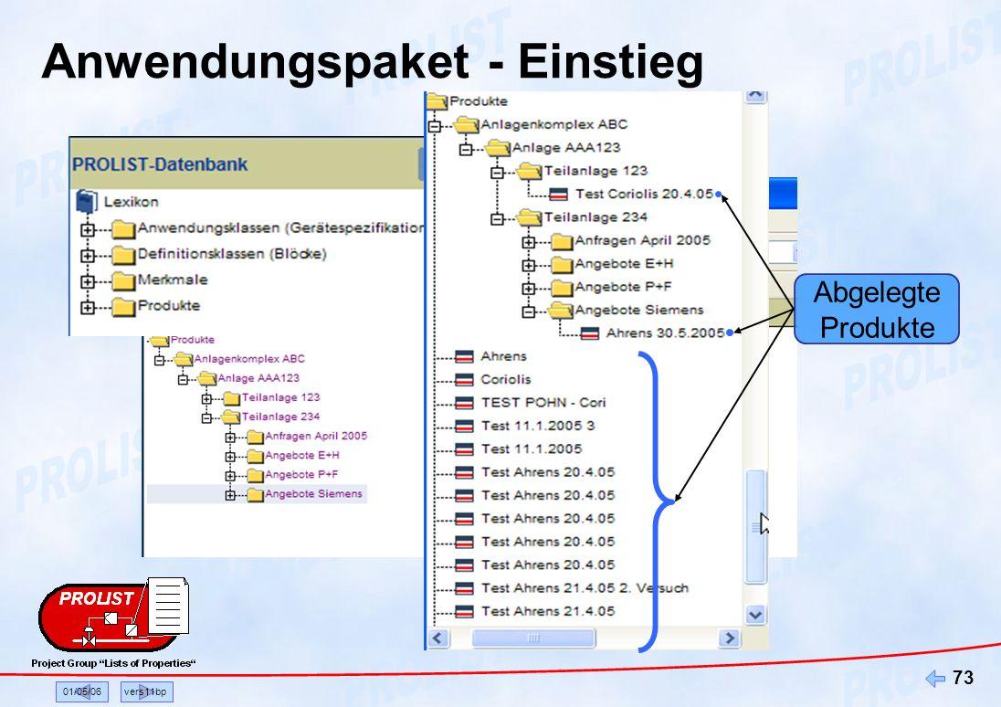 01/05/06vers11bp 73 Abgelegte Produkte Anwendungspaket - Einstieg