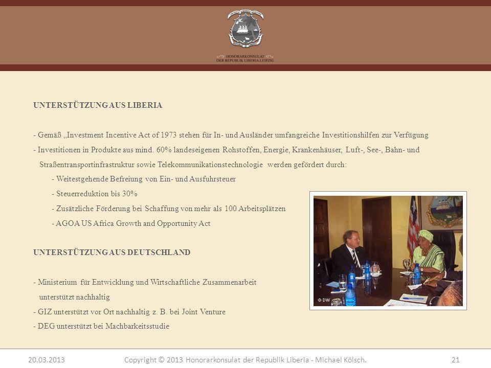 UNTERSTÜTZUNG AUS LIBERIA - Gemäß Investment Incentive Act of 1973 stehen für In- und Ausländer umfangreiche Investitionshilfen zur Verfügung - Invest