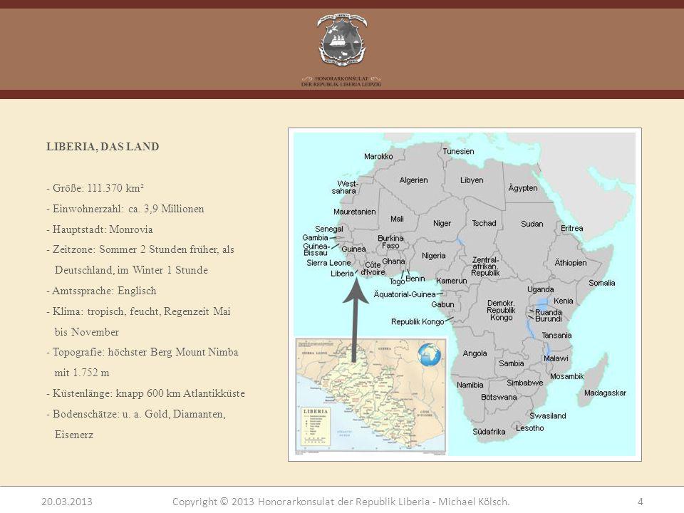 GESCHICHTE LIBERIAS - 1822: Gründung des Staates Liberia durch die USA - 1822: American Colonization Society regiert das Land - 1832-1840: 18 000 ehemalige Sklaven werden nach Liberia verschifft - 1847 Ameriko – Liberianer unterwerfen Ureinwohner und erklären Unabhängigkeit (heute Nationalfeiertag Independence Day 26.