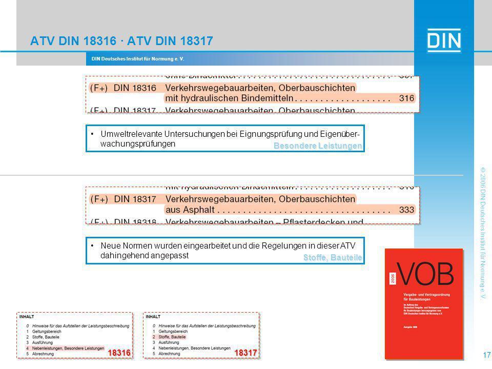 DIN Deutsches Institut für Normung e. V. 17 © 2006 DIN Deutsches Institut für Normung e. V. ATV DIN 18316 · ATV DIN 18317 Besondere Leistungen Umweltr