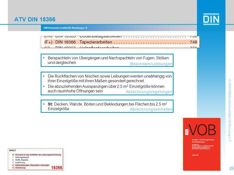 DIN Deutsches Institut für Normung e. V. 25 © 2006 DIN Deutsches Institut für Normung e. V. ATV DIN 18366 Abrechnungsregelungen Die Rückflächen von Ni