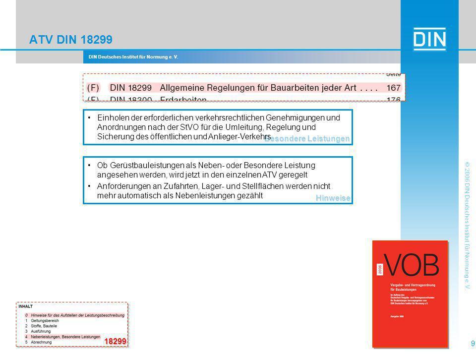 DIN Deutsches Institut für Normung e. V. 9 © 2006 DIN Deutsches Institut für Normung e. V. ATV DIN 18299 Besondere Leistungen Einholen der erforderlic