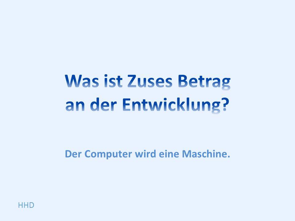 Der Computer wird eine Maschine. HHD
