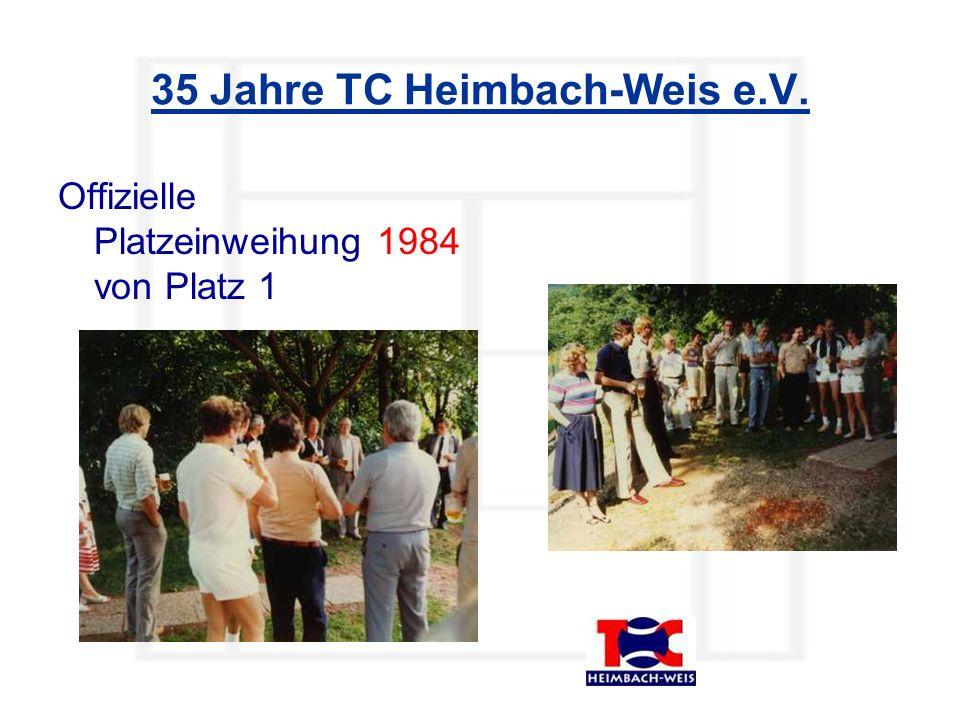 Offizielle Platzeinweihung 1984 von Platz 1