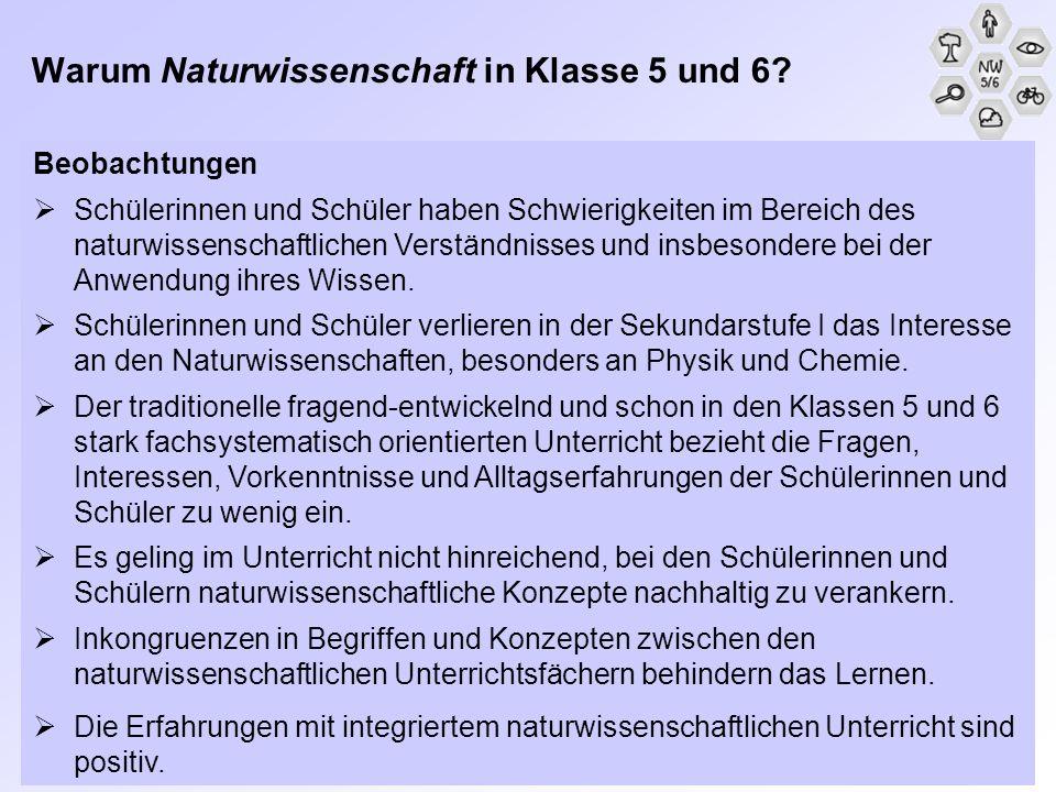 Folgerungen Ziel naturwissenschaftlichen Unterrichts in der Sekundarstufe I soll eine Grundbildung im Sinne von Scientific Literacy sein.
