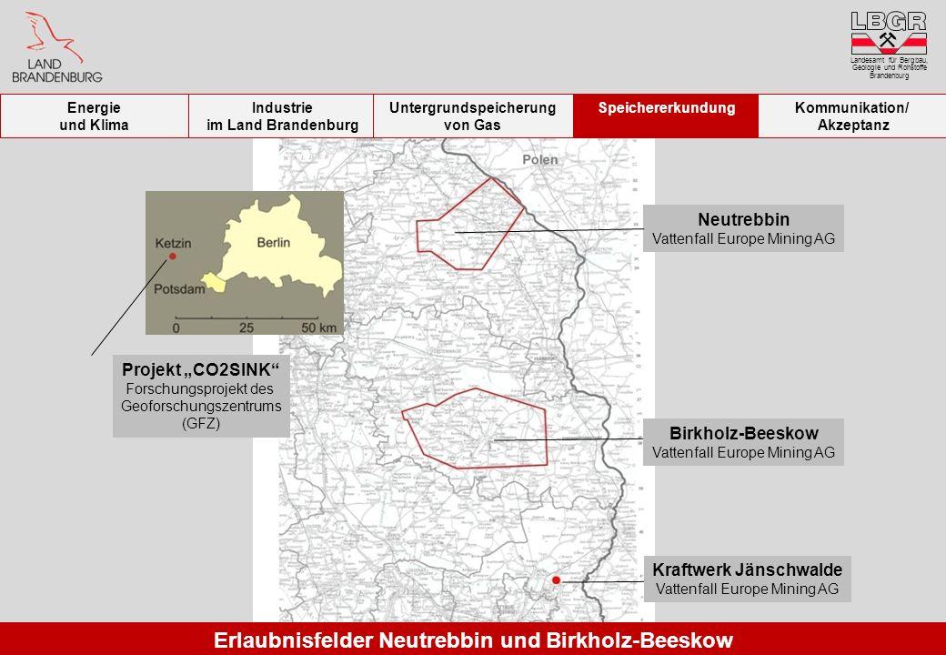 Erlaubnisfelder Neutrebbin und Birkholz-Beeskow Neutrebbin Vattenfall Europe Mining AG Projekt CO2SINK Forschungsprojekt des Geoforschungszentrums (GF