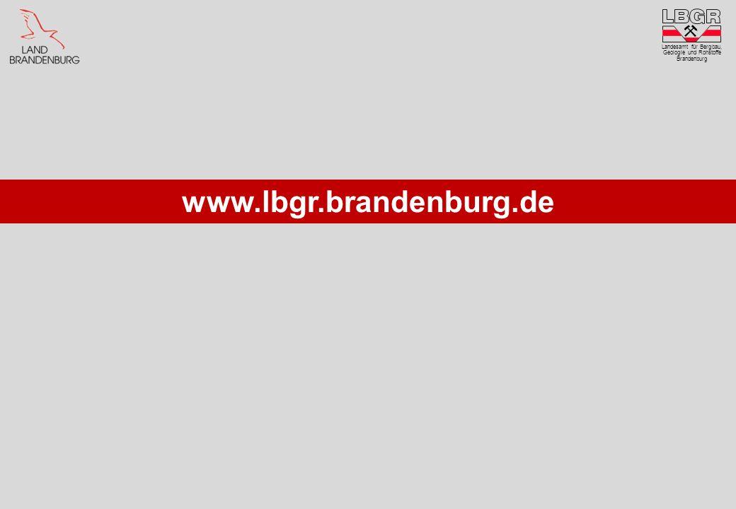 Landesamt für Bergbau, Geologie und Rohstoffe Brandenburg www.lbgr.brandenburg.de