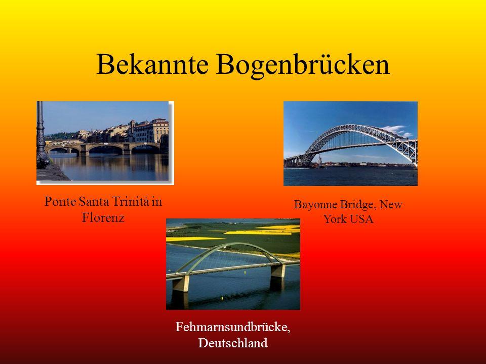Allgemeines zur Bogenbrücke Bogenbrücken bilden die klassische Konstruktionsform der Massivbrücken.Das Haupttragsystem wird durch den Bogen bestimmt, die Fahrbahn in der Regel oben auf dem Bogen aufgeständert.