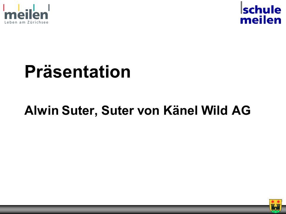 Präsentation Alwin Suter, Suter von Känel Wild AG