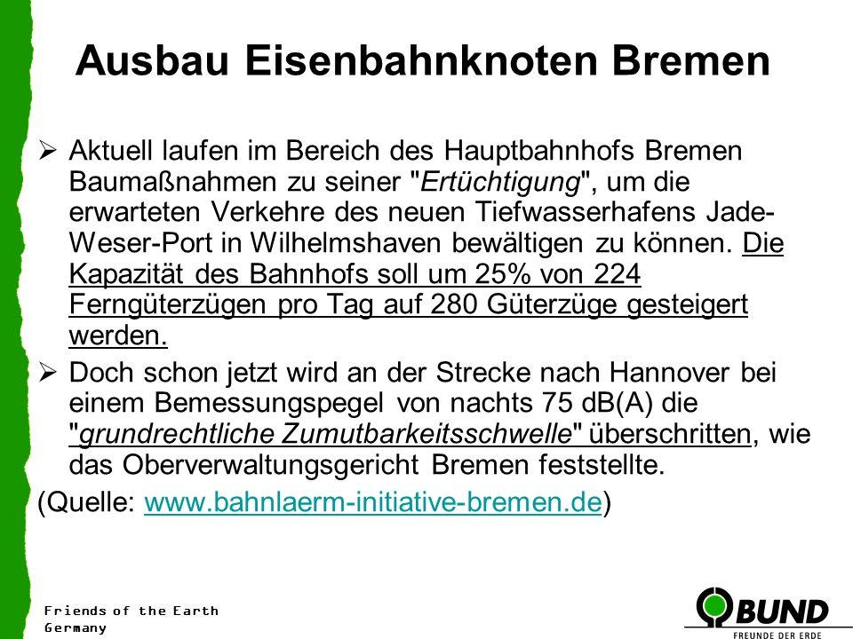 Ausbau Eisenbahnknoten Bremen Aktuell laufen im Bereich des Hauptbahnhofs Bremen Baumaßnahmen zu seiner Ertüchtigung , um die erwarteten Verkehre des neuen Tiefwasserhafens Jade- Weser-Port in Wilhelmshaven bewältigen zu können.