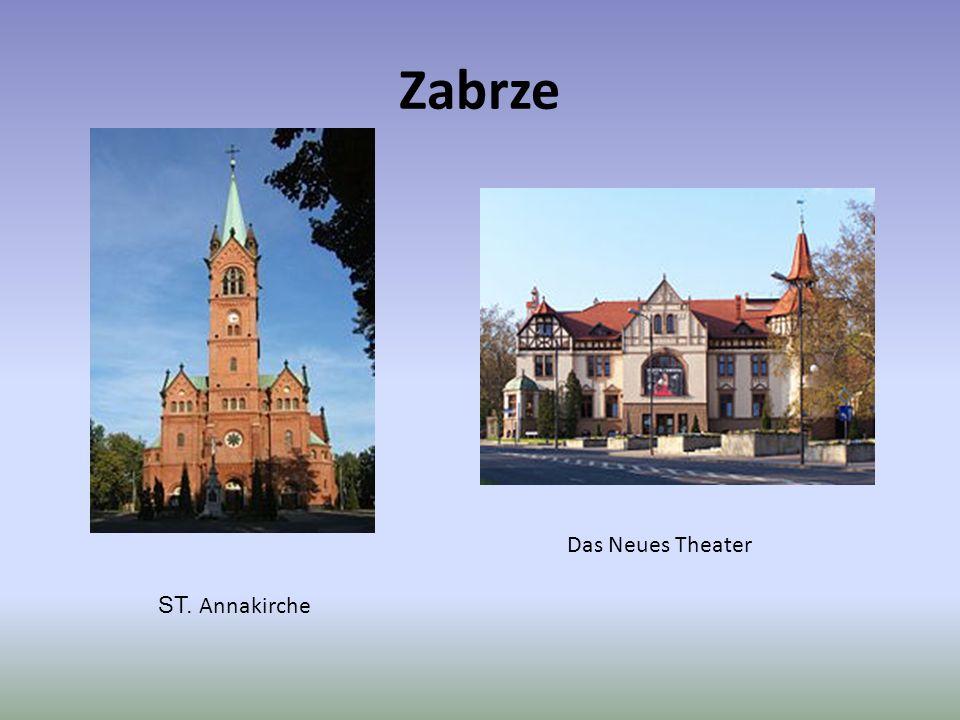 Zabrze ST. Annakirche Das Neues Theater