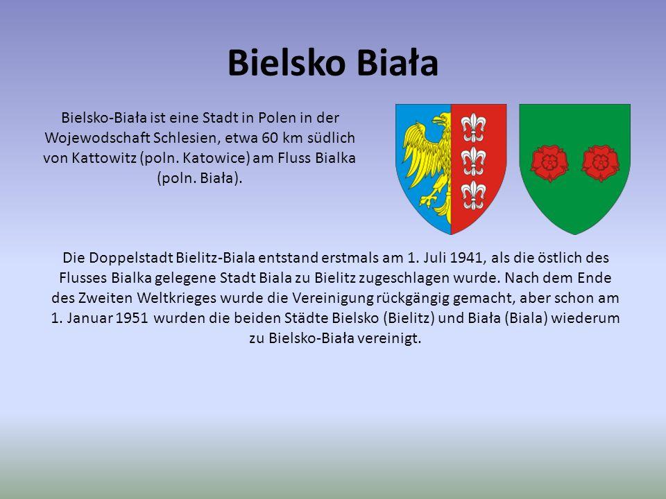 Bielsko Biała Bielsko-Biała ist eine Stadt in Polen in der Wojewodschaft Schlesien, etwa 60 km südlich von Kattowitz (poln. Katowice) am Fluss Bialka