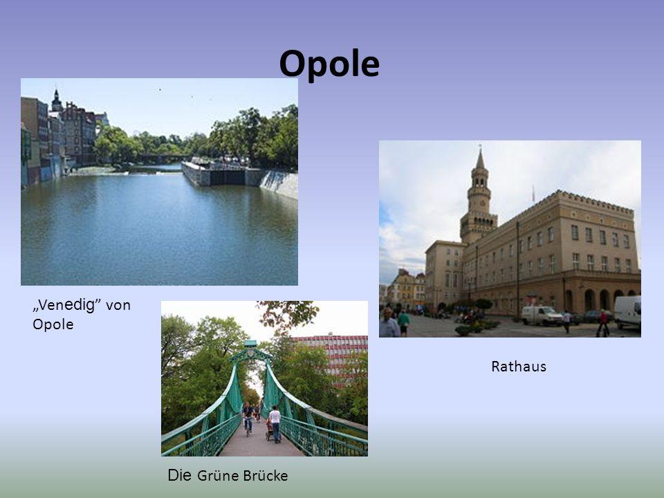Opole Rathaus Ven edig von Opole Die Grüne Brücke