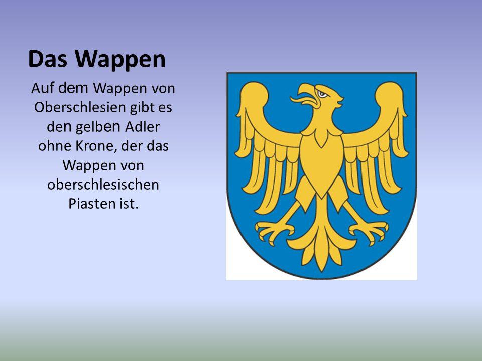 Das Wappen A uf dem Wappen von Oberschlesien gibt es de n gelb en Adler ohne Krone, der das Wappen von oberschlesischen Piasten ist.