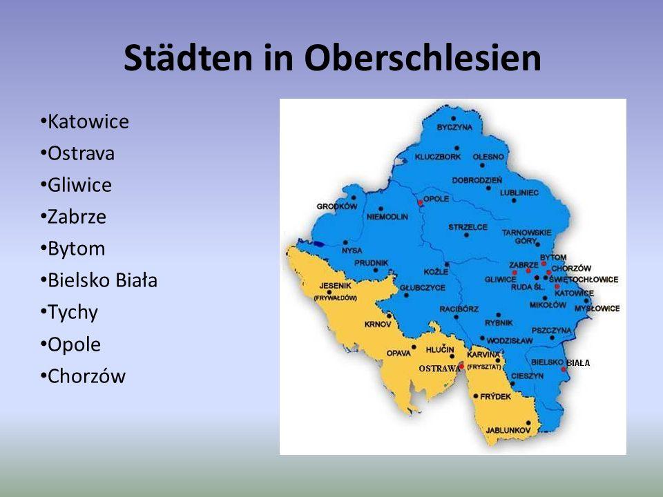 Städten in Oberschlesien Katowice Ostrava Gliwice Zabrze Bytom Bielsko Biała Tychy Opole Chorzów