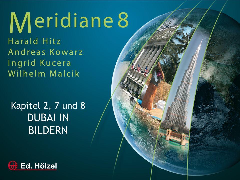 Kapitel 2, 7 und 8 DUBAI IN BILDERN