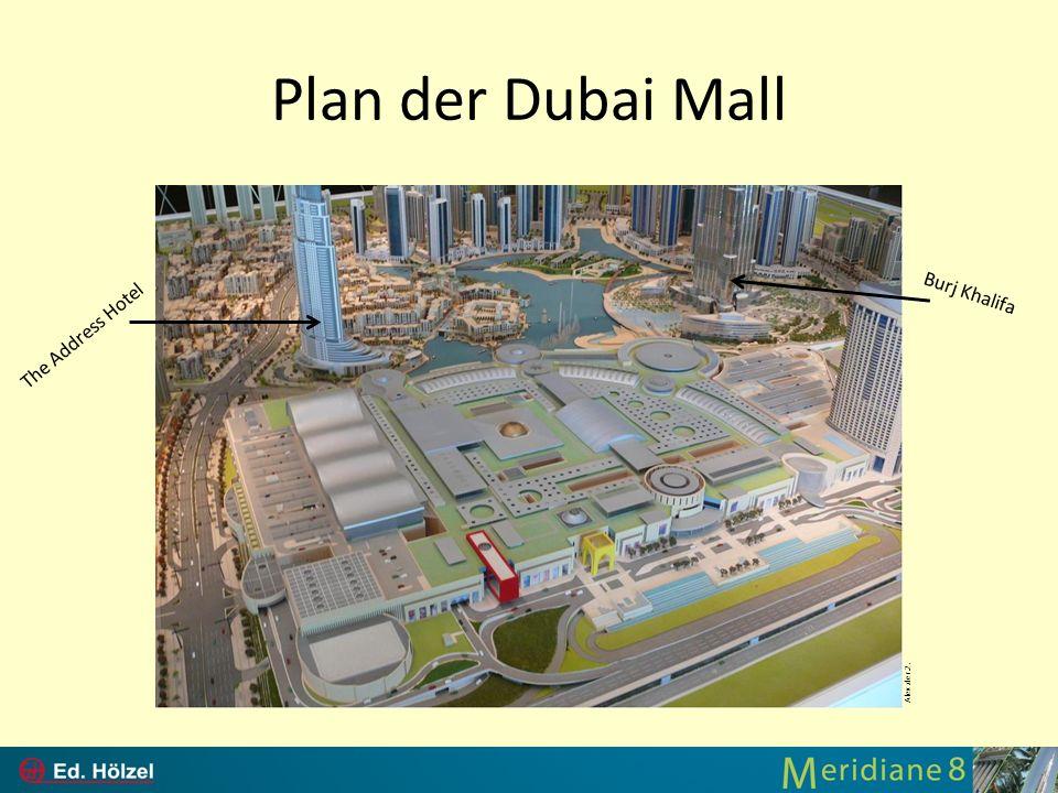 Plan der Dubai Mall Alex.der.2. The Address Hotel Burj Khalifa