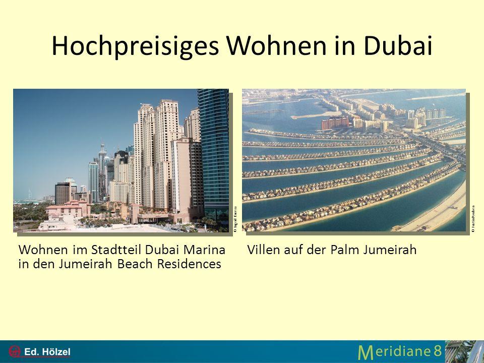 Hochpreisiges Wohnen in Dubai Wohnen im Stadtteil Dubai Marina in den Jumeirah Beach Residences © Ingrid Kucera© JustinPoulsen Villen auf der Palm Jum