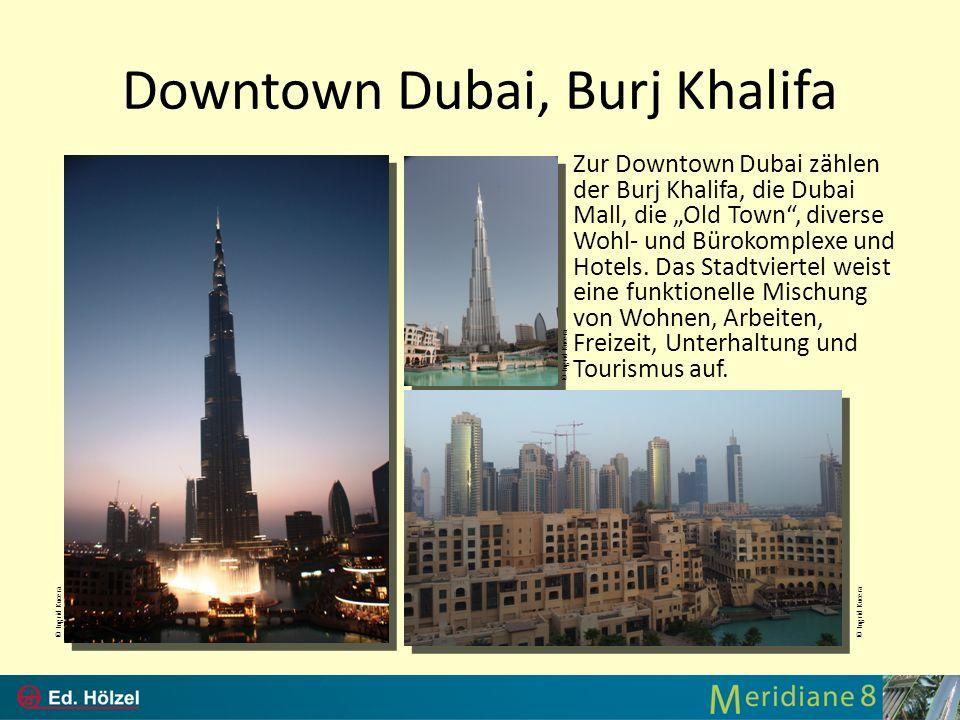 Downtown Dubai, Burj Khalifa Zur Downtown Dubai zählen der Burj Khalifa, die Dubai Mall, die Old Town, diverse Wohl- und Bürokomplexe und Hotels. Das