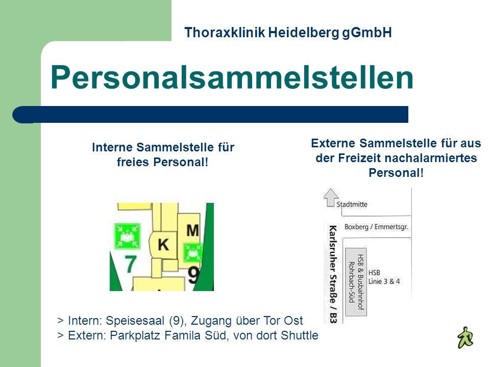 Personalsammelstellen > Intern: Speisesaal (9), Zugang über Tor Ost > Extern: Parkplatz Famila Süd, von dort Shuttle Interne Sammelstelle für freies P