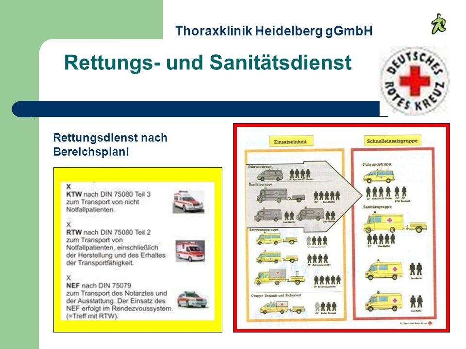 Rettungs- und Sanitätsdienst Thoraxklinik Heidelberg gGmbH Rettungsdienst nach Bereichsplan!