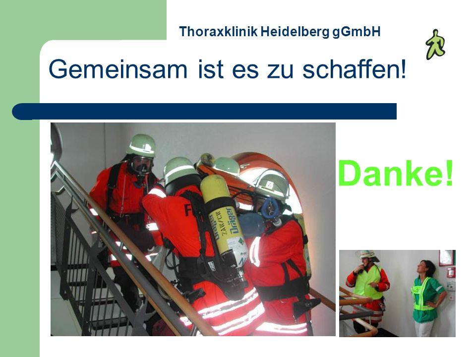 Gemeinsam ist es zu schaffen! Danke! Thoraxklinik Heidelberg gGmbH