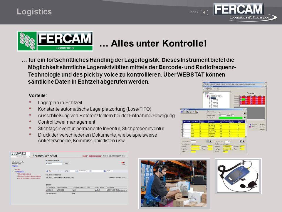 Index Logistics … Alles unter Kontrolle! Vorteile: Lagerplan in Echtzeit Konstante automatische Lagerplatzortung (Lose/FIFO) Ausschließung von Referen
