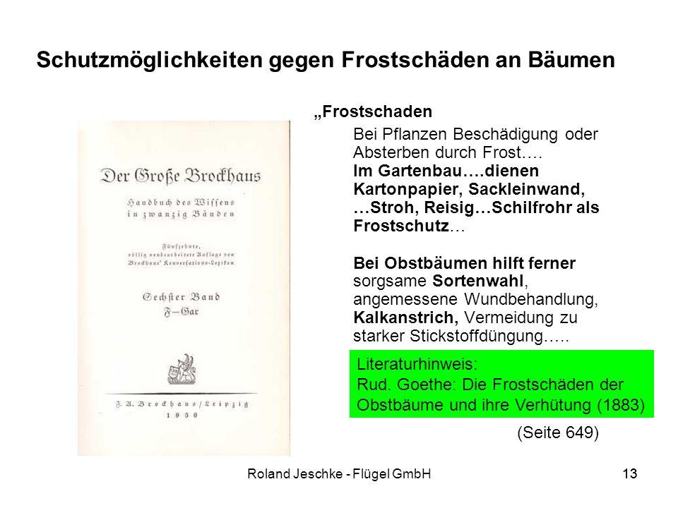 13Roland Jeschke - Flügel GmbH13 Schutzmöglichkeiten gegen Frostschäden an Bäumen Frostschaden Bei Pflanzen Beschädigung oder Absterben durch Frost….
