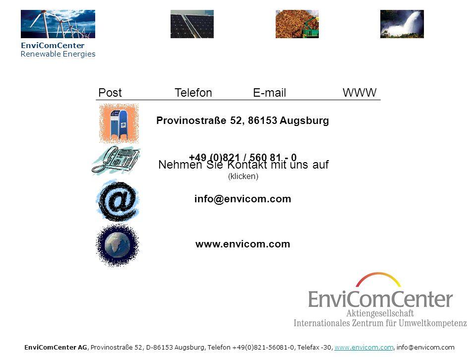 Unser KnowHow – Ihr Nutzen (klicken) - Bei Abschluss eines Pachtvertrags kümmern wir uns um Investoren und Verhandeln mit Herstellern Nehmen Sie Kontakt mit uns auf (klicken) EnviComCenter Renewable Energies EnviComCenter AG, Provinostraße 52, D-86153 Augsburg, Telefon +49(0)821-56081-0, Telefax -30, www.envicom.com, info@envicom.comwww.envicom.com EnviComCenter Aktiengesellschaft - Wir übernehmen die Analyse der Wirtschaftlichkeit sowie die Vorplanung Ihrer Photovoltaik-Anlage - Wir übernehmen das Projektmanagement und die Bauüberwachung - Sie suchen einen Betreiber .