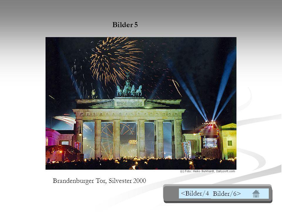 Brandenburger Tor, Silvester 2000 Bilder 5 <Bilder/4 Bilder/6>