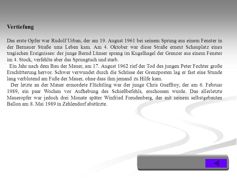 Das erste Opfer war Rudolf Urban, der am 19.