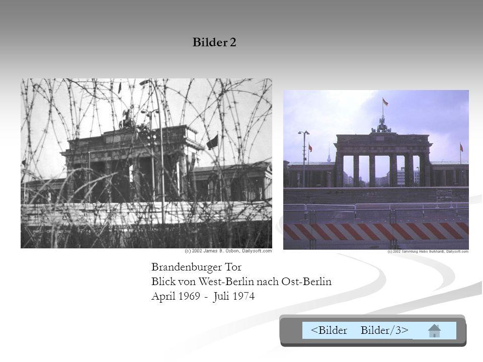 Brandenburger Tor Blick von West-Berlin nach Ost-Berlin April 1969 - Juli 1974 Bilder 2 <BilderBilder/3>