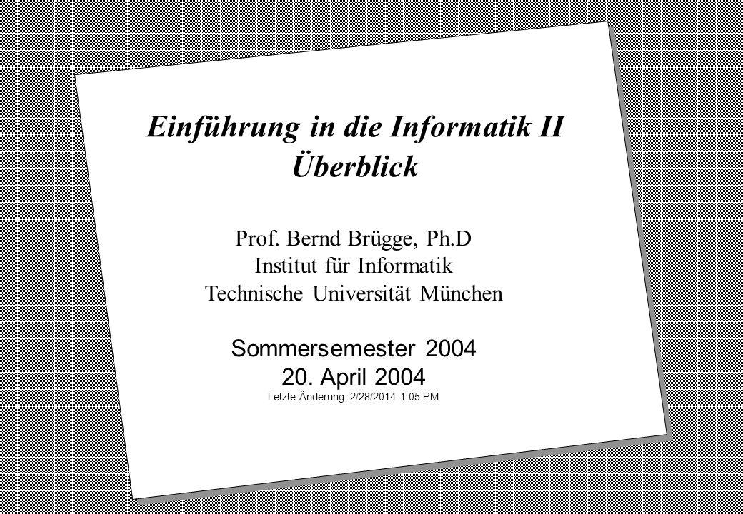 Copyright 2004 Bernd Brügge Einführung in die Informatik II: TUM Sommersemester 2004 22 Motivation zu Block 3: Entwurf durch Verträge v Ziel: Überprüfbarkeit bestimmter Anforderungen und Eigenschaften von Informatik-Systemen.
