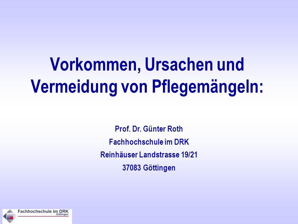 Vorkommen, Ursachen und Vermeidung von Pflegemängeln: Prof.