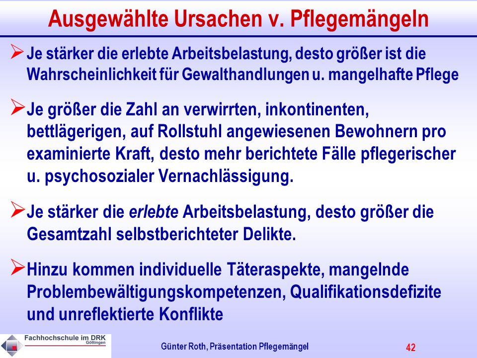 42 Günter Roth, Präsentation Pflegemängel Ausgewählte Ursachen v.